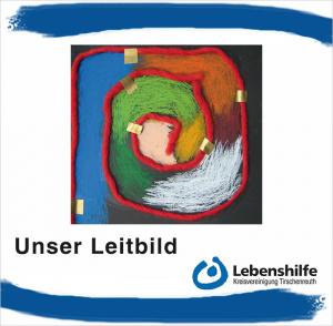 Cover der Leitbildbroschüre der Lebenshilfe Kreisvereinigung Tirschenreuth e. V.